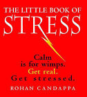 The Little Book of Stress by Rohan Candappa (Paperback / softback, 2000)
