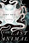 The Last Animal by Abby Geni (Paperback, 2014)