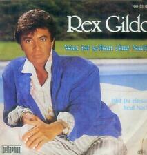 """7"""" Rex Gildo/Was Ist Schon Eine Nacht"""