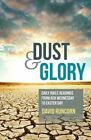 Dust and Glory: Daily Bible Readings from Ash Wednesday to Easter Day by David Runcorn (Paperback, 2015)
