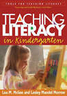 Teaching Literacy in Kindergarten by Lea M. McGee, Lesley Mandel Morrow (Paperback, 2005)