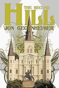 The-Second-Hill-by-Jon-Gegenheimer-2011-Paperback-Jon-Gegenheimer-2011