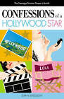 Confessions of a Hollywood Star by Dyan Sheldon (Paperback, 2005)