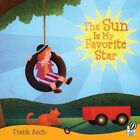 The Sun Is My Favorite Star by Frank Asch (Paperback, 2000)