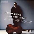 Othmar Schoeck - Christian Poltéra Plays (2007)
