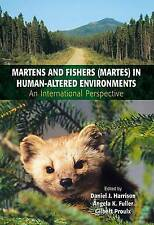 Martens and Fishers (Martes) in Human-Altered Environments: An International Pe