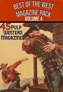 Best of the West VOLUME 4 - 45 Western adventure-crime & mystery pulp magazines