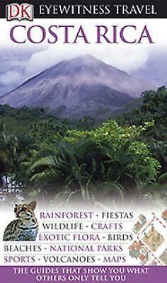 Costa Rica (EYEWITNESS TRAVEL GUIDE), DK, Good Condition, Book