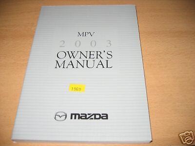 03 mazda mpv owners manual 2003 ebay rh ebay com 2003 mazda mpv repair manual pdf 2003 mazda mpv repair manual pdf