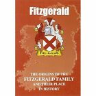 Fitzgerald: The Origins of the Fitzgerald Family and Their Place in History by Iain Gray, Lang Syne (Paperback, 2008)