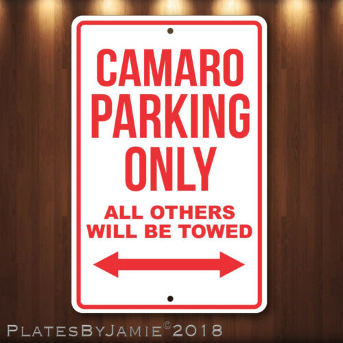 CAMARO Parking Only Others Towed Man Cave Novelty Garage Aluminum Sign Red Text