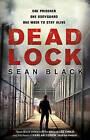 Deadlock by Sean Black (Paperback, 2011)