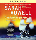 The Wordy Shipmates by Sarah Vowell (CD-Audio, 2008)