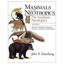 Mammals of the Neotropics, Volume 1: The Northern Neotropics: Panama, Colombia,
