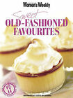 Sweet Old-fashioned Favourites by ACP Publishing Pty Ltd (Paperback, 2006)