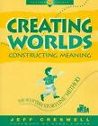 Creating Worlds, Constructing Meaning: Scottish Storyline Method by Jeff Creswell (Paperback, 1997)