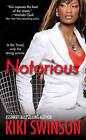 Notorious by Kiki Swinson (Paperback, 2015)