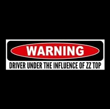 """DRIVER UNDER THE INFLUENCE OF ZZ TOP"" vinyl STICKER Eliminator Tush La Grange"
