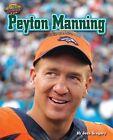Peyton Manning by Josh Gregory (Hardback, 2015)