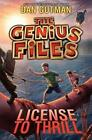 Genius Files License to Thrill 5 by Dan Gutman 2015 Hardcover