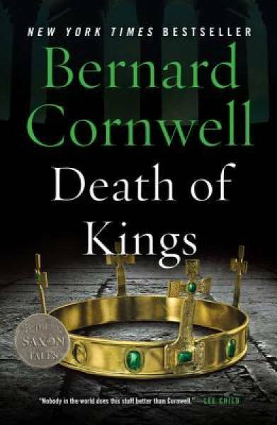 Death of Kings (Saxon Tales) by Cornwell, Bernard