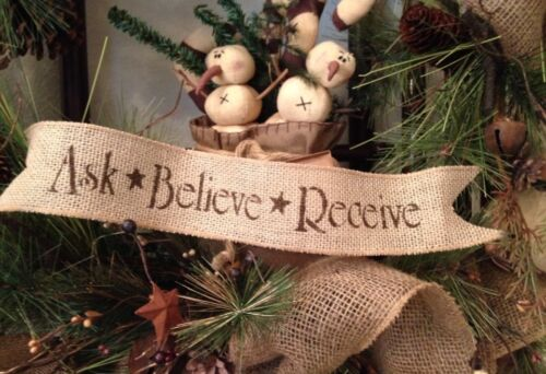 Primitive Christmas Burlap Ribbon Banner Ask Believe Receive Ornament Garland Bu