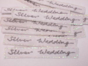 10 x Embroidered Silver Wedding Banner Photo Album Card Making Motifs #8E35