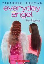 Everyday Angel: New Beginnings 1 by Victoria Schwab (2014, Paperback)