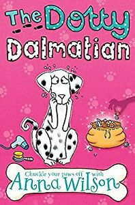 The Dotty Dalmatian (Pooch Parlour), Wilson, Anna, Used; Good Book