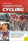 Competitive Cycling by Achim Schmidt (Paperback, 2014)