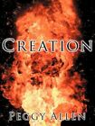 Creation 9781425978587 by Peggy Allen Paperback