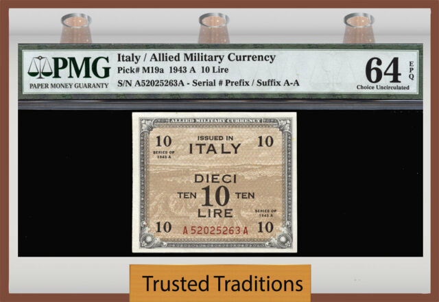 TT PK M19a 1943 ITALY ALLIED MILITARY CURRENCY 10 LIRE  PMG 64 EPQ FINEST KNOWN!