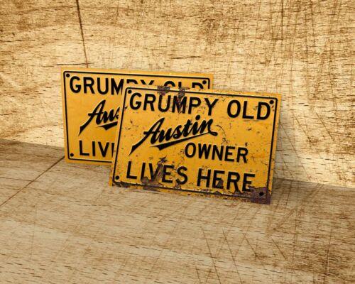 Grumpy Old Austin owner lives here sign for garage home man cave