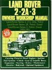 Land Rover 2, 2A, 3 Owner's Workshop Manual 1959-1983 by Autobooks Team of Writers and Illustrators (Paperback, 1988)