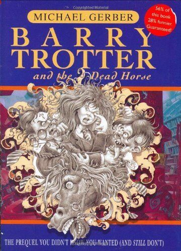 Barry Trotter And The Dead Horse (Gollancz S.F.) By Michael Ger .9780575076303