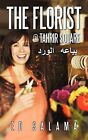 The Florist @ Tahrir Square by Ed Salama (Paperback / softback, 2012)