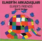 Elmer's Friends by David McKee (Board book, 1998)