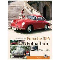 PORSCHE 356 Fotoalbum 1950-65 Geschichte Modelle Typen Fotos Oldtimer Buch