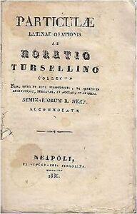 PARTICULAE-LATINAE-ORATIONIS-di-Horatio-Tursellino-1836-ex-tipographia-Simoniana