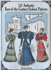 Dover Fashion and Costumes: 59 Authentic Turn-of-the-Century Fashion Patterns by Kristina Harris (1995, Paperback)