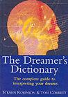 The Dreamer's Dictionary by Stearn Robinson, Tom Corbett (Hardback, 2002)