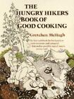 The Hungry Hiker's Book of Good Cooking by Gretchen McHugh (1982, Paperback)