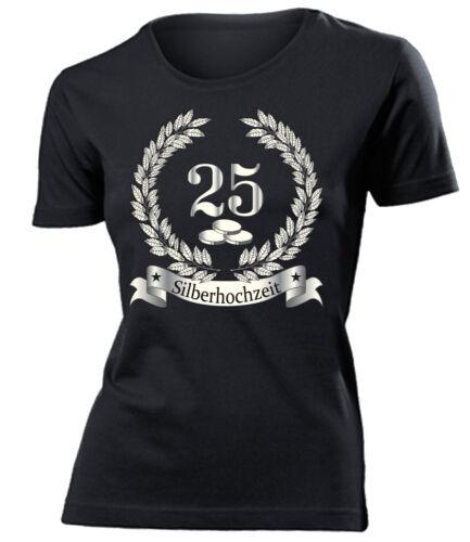 SILBERHOCHZEIT 25 JAHRE EHE T-Shirt Damen S-XXL Jubiläum Deko HOCHZEITSTAG