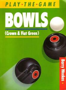 Bowls-Crown-and-Flat-Green-by-Barry-Weekes-1988-PB