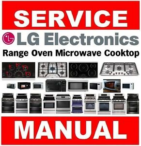 lg range microwave oven cook top service manual and repair guide ebay rh ebay com lg microwave oven repair manual LG Microwave Front Venting To