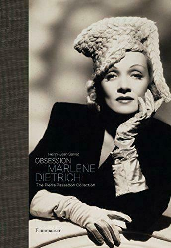 Obsession: Marlene Dietrich: The Pierre Passebon Collection by Pierre Passebon,