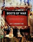 Boots of War by Jay Bishoff (Paperback / softback, 2011)