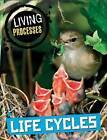 Life Cycles by Richard Spilsbury (Paperback, 2015)