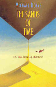 The-Sands-of-Time-A-Hermux-Tantamoq-Adventure-Hoeye-Michael-Acceptable-Fa