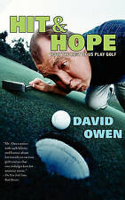 Hit and Hope: How the Rest of Us Play Golf, David Owen, New Book